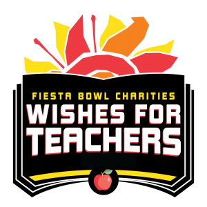 Fiesta Bowl Charities - Wishes for Teachers